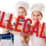 Kids Baking Illegal